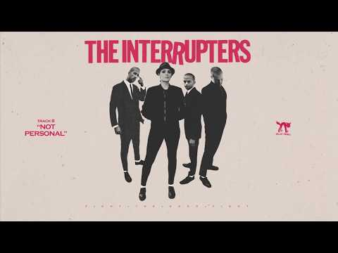 "The Interrupters - ""Not Personal"" (Full Album Stream)"