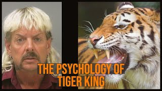 The Psychology of Tiger King