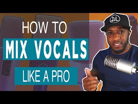 How To Mix Vocals Like A Pro | Vocal Mixing Tips