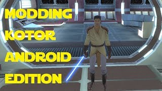 modding KOTOR: Android Edition - TSL Patcher Mods the EASY way