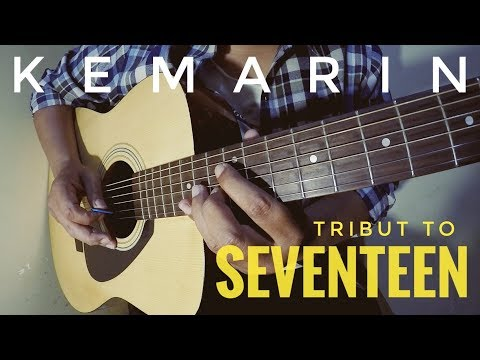 SEVENTEEN - KEMARIN (Guitar Instrumental) Cover The Superheru