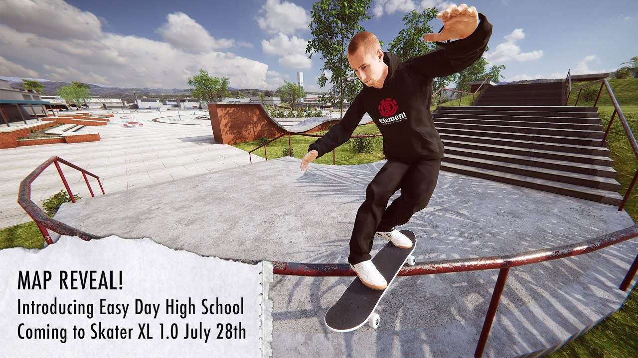 Skater XL - Introducing Easy Day High School 🎓 Coming July 28th, 2020