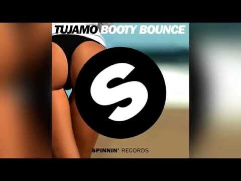Tujamo - Booty Bounce [Official]