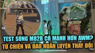 Free Fire | Test M82B Có Mạnh Hơn AWM? - Tử Chiến Và Đảo Huấn Luyện Thay Đổi OB22 | Rikaki Gaming