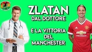 Zlatan si fa visitare dal dottore #doppiaggicoatti 