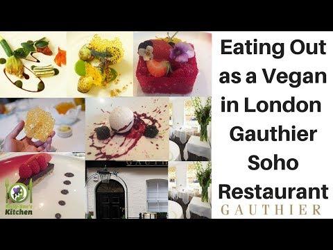 Eating Out As A Vegan In London - Gauthier Soho Restaurant  - Review Of Their Vegan Menu