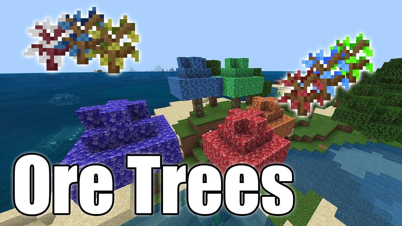 Ore Trees