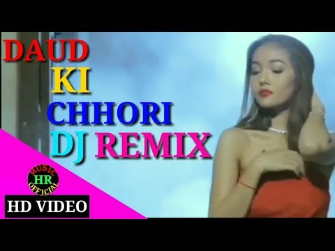 Daud Ki Chhori REMIX Haryanvi New Song 2018 HD By HR MUSIC OFFICIAL