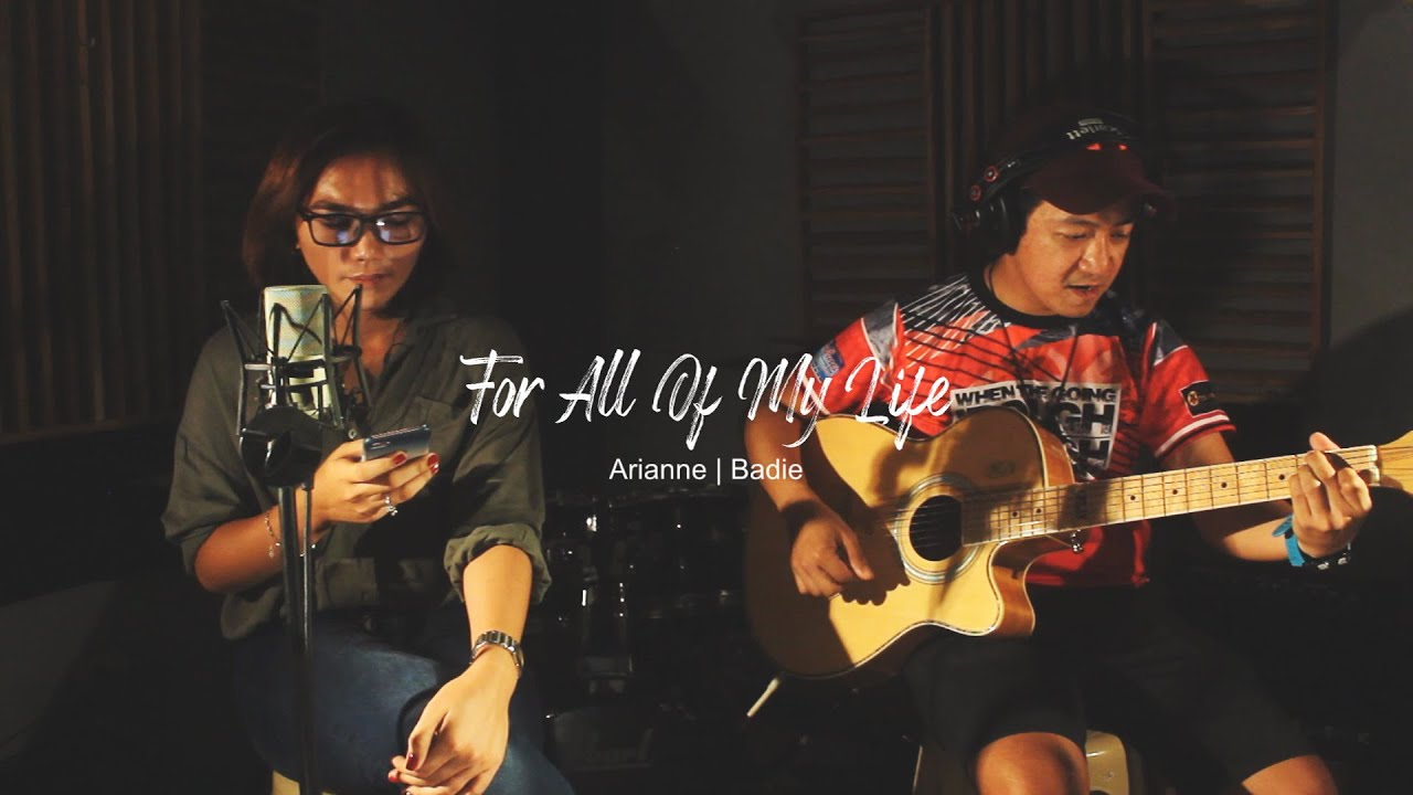 Download For All Of My Life - MYMP (cover by Arianne & Badie)