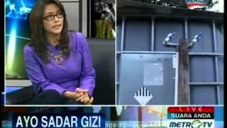 28012013   Metro TV   Suara Anda, Ayo Sadar Gizi