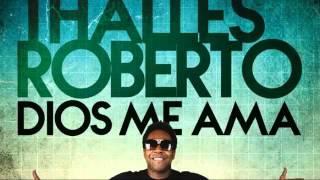 Dios de mi vida - Thalles Roberto Pista