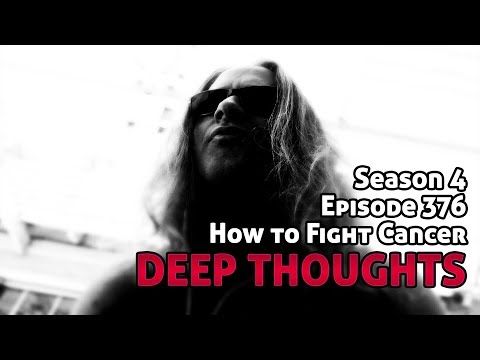 DTR Ep 376: How To Fight Cancer (demonetized)