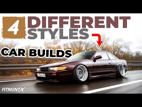 4 Different Styles Of Car Builds