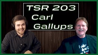TSR 203: YOU WONT BELIEVE WHAT CARL GALLUPS SAYS ABOUT THE END OF THE WORLD! APRIL 23RD?!*BOMBSHELL*