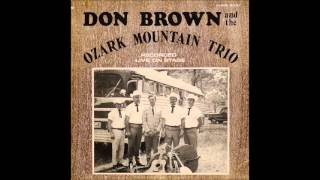 Don Brown & the Ozark Mountain Trio - I