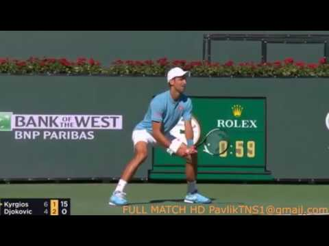 NICK KYRIOS - NOVACK DJOKOVIC - HILIGHTING - INDIAN WELLS 2017