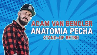 "Adam Van Bendler  - ""ANATOMIA PECHA"" 