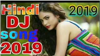 new hindi dj gan teri meri salman khan new dj song 2019 new dj remix song hindi new dj gan best dj