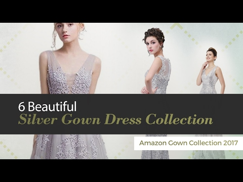 6 Beautiful Silver Gown Dress Collection Amazon Gown Collection 2017