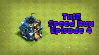 Clash of Clans- SpeedRun  to Th12 (ep4)