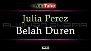 Gambar cover Karaoke Julia Perez - Belah Duren (Karaoke Tanpa Vokal)