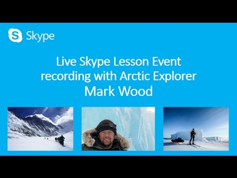 Live Skype Lesson Event with Arctic Explorer Mark Wood