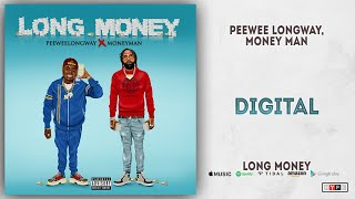 Gambar cover Peewee Longway & Money Man - Digital (Long Money)