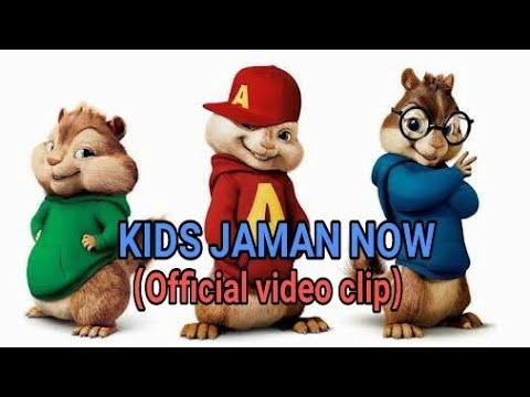 [video klip]KIDS JAMAN NOW versi alfin chipmunk