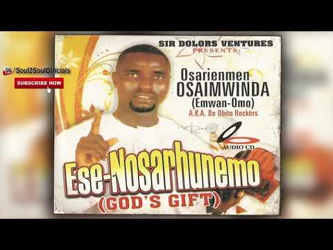 LATEST BENIN MUSIC MIX►OSARIENMEN OSARENMWINDA - ESE-NOSARHUNEMO