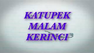 ( CULINARY ) KETUPEK MALAM KERINCI PEDAS NIKMAT