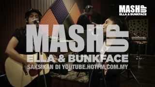 Ella & Bunkface - Mash Up Hot FM