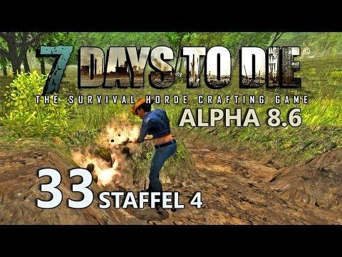 7 Days to Die #33 - Wir buddeln nach Ton [Staffel 4] [Gameplay German Deutsch] [Let's Play]