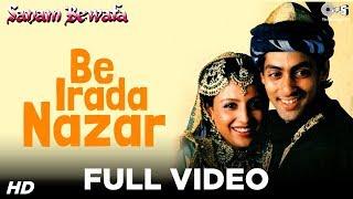 Be Erada Nazar - Sanam Bewafa - Salman Khan & Kanchan - Full Song