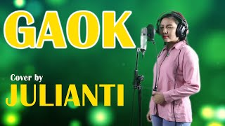 Julianti - Gaok | Lagu Sekadau