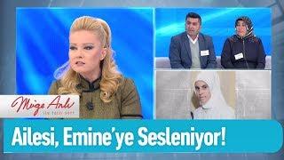 Ailesi, Emine'ye sesleniyor!  - Müge Anlı ile Tatlı Sert 23 Ocak 2020