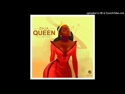 DNA – Queen (Prod. By Don Jazzy)