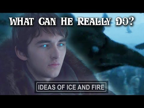 What Are Bran's True Powers | Game of Thrones Season 7