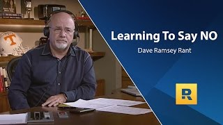 Learning To Say NO - Dave Rant