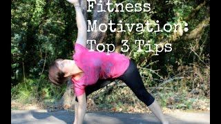 3 Tips For Fitness Motivation: How-To Thumbnail