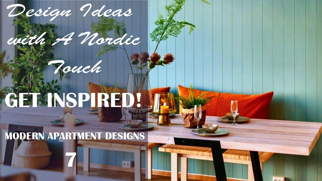 New Apartments Design Ideas with A Nordic Touch
