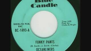 Download OCEANLINERS. FUNKY PANTS MP3 song and Music Video