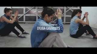 Tank - This is how i feel | choreography by Gavrilets Lyuba | KIMBERLITE