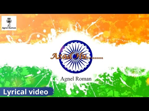 azad-hu-|-independence-day-2020-patriotic-song-|-agnel-roman