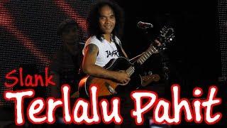 Download SLANK - Terlalu Pahit Live @ Jakarta Fair 2019
