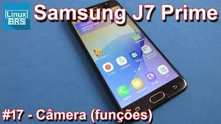 🔘 Samsung Galaxy J7 Prime - Câmera (funções)