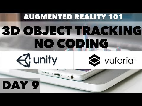Day 9: Starting 3d Object tracking with vuforia and Unity( (No CODING)