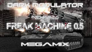 Mechanized Freak Machine 0.5 Megamix From DJ DARK MODULATOR