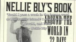Nellie Bly: The Mother of Investigative Journalism