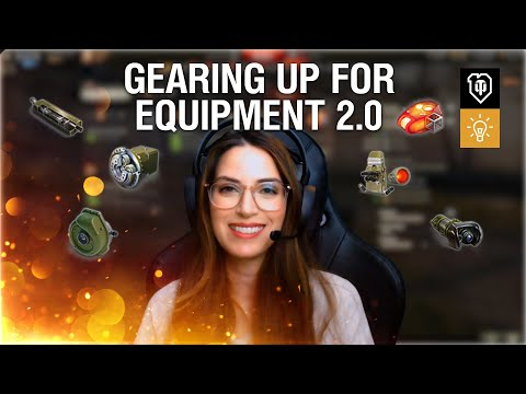 Gearing Up For Equipment 2.0 [World Of Tanks]