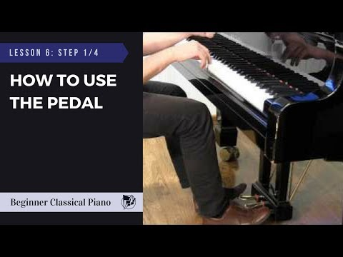 Lesson 6 - Step 1/4: How to Use the Pedal | Beginner Classical Piano